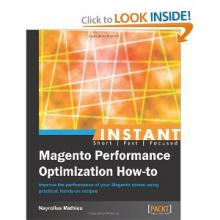 Instant Magento Performance Optimization How-to